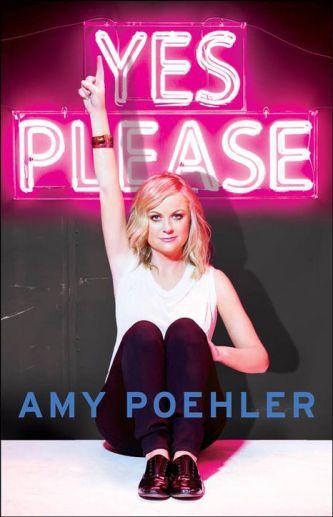 'Yes Please' - Amy Poehler